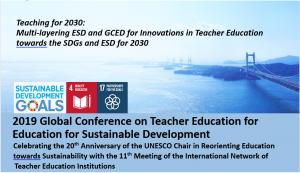 2019 Global Conference on Teacher Education for ESD @ Okayama University, Okayama, Japan