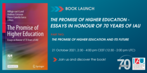 The Promise of Higher Education - Book Launch hosted by the International Association of Universities @ Online Event